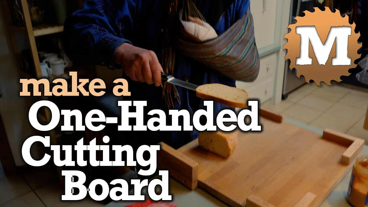Make a One Handed Cutting Board