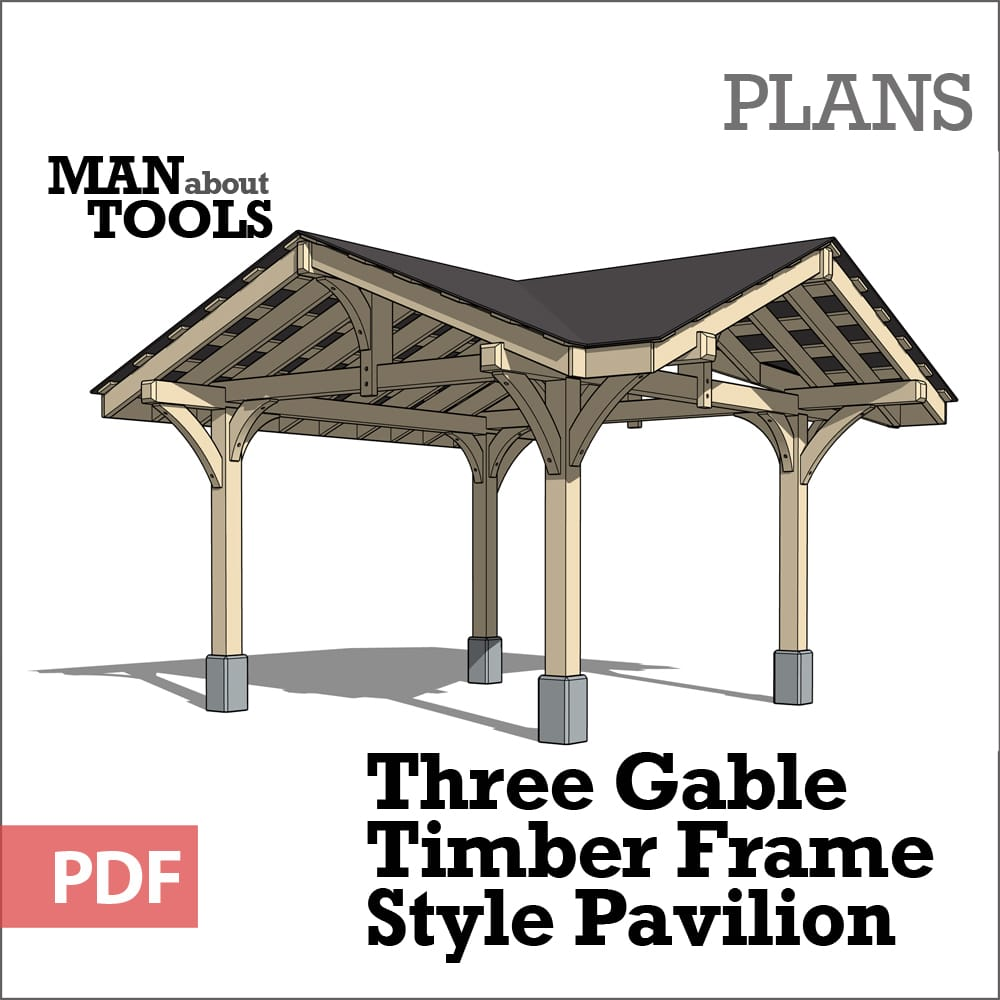 Three Gable Pavilion Digital Plan Man About Tools