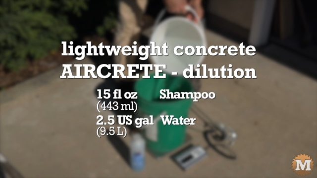 Shampoo dilution for making aircrete
