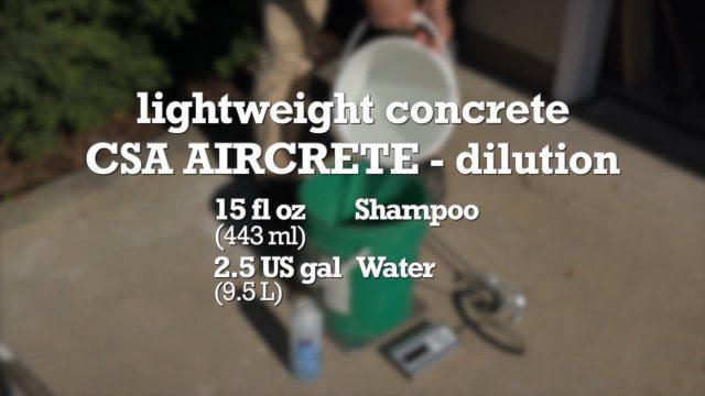 CSA aircrete foam dilution formula