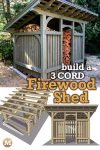 a Timber Frame Style Woodshed that holds 3 cords